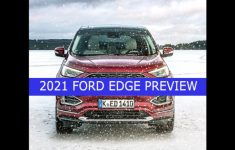 Carfacta Previews The 2021 Ford Edge: Redesign Is Unlikely
